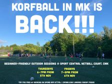 Korfball is back! Outdoor sessions December 2020 - new players wanted including beginners!