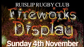 Ruislip Rugby Club Fireworks Display!
