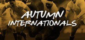 Autumn Internationals 2018