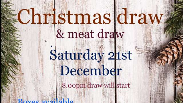 Christmas draw + meat draw