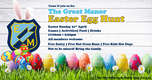 The GREAT MANOR EASTER EGG HUNT