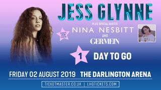 Jess Glynne Countdown - 1 Day To Go!