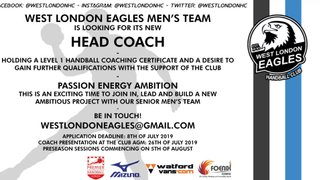 West London Eagles are looking for a coach for their men's first team for the upcoming 2019/20 season