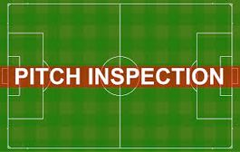 Pitch inspection at 11am, volunteers required from 10am