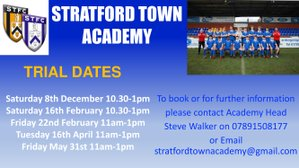 Stratford Town Academy Trial dates!
