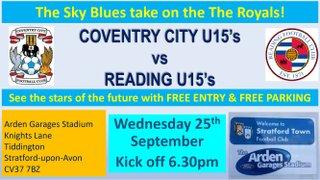 Coventry City vs Reading U15's at Stratford this Wednesday KO 6.30pm!