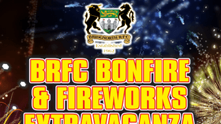 Reminder to all.... Help Needed!!! BRFC Bonfire & Fireworks Extravaganza 9th November.