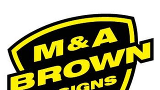 M&A BROWN SIGNS
