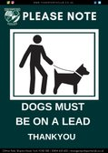 Dogs Must Be On A Lead.