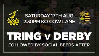 Tring v Derby - Saturday 17th Aug - 2:30PM KO - Cow lane