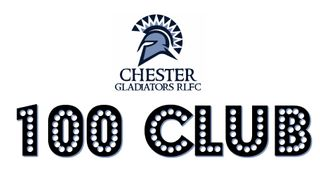 Chester Gladiators 100 Club