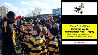 [2] Christian Wade Premiership Minis Trophy [TWO] 2 FEB 14