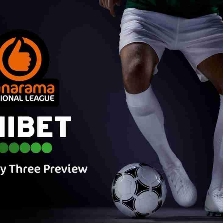 Unibet's Vanarama National League Matchday 3 Preview