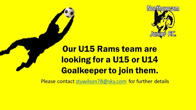 Goalkeeper wanted for our U15 Rams team
