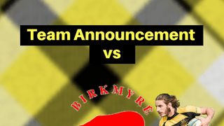 Team Announcement: Lochaber vs Birkmyre RFC