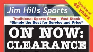 Prices slashed at Jim Hills Sports