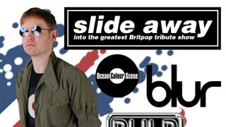 Slide Away into the Greatest Britpop Tribute Show