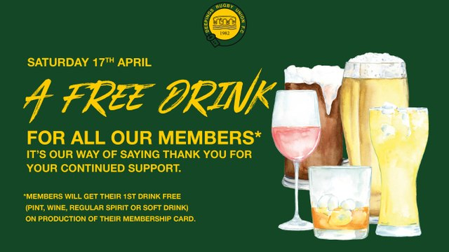 A FREE DRINK  to all our members, it's our way of saying THANK YOU.