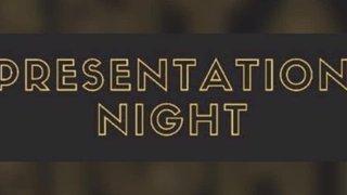 Presentation Night