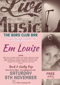 FREE - Live Music Tonight 9th Nov - The BORO' Club Bar Presents - Singer Em Louise From 7pm