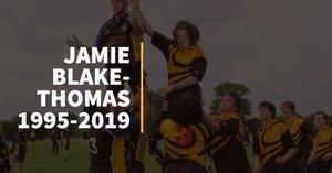 Sad News - Jamie Blake-Thomas RIP