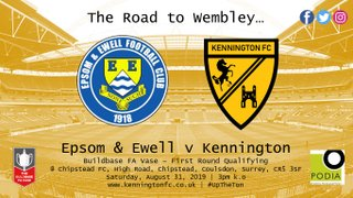 UP NEXT: Epsom & Ewell (a) - FA Vase - First Round Qualifying