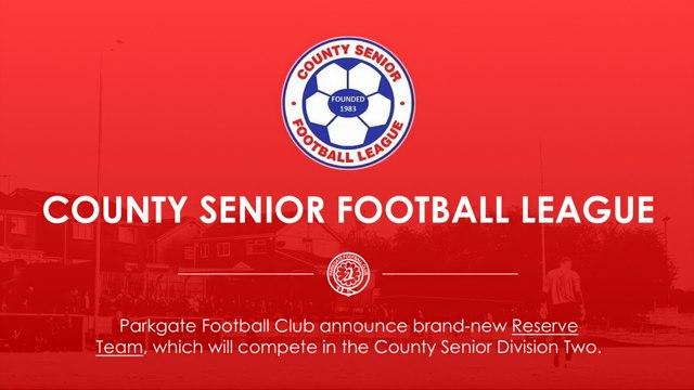 Parkgate Announce A Brand-New Reserve Team!