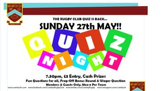 Rugby Club Quiz is BACK this Bank Holiday Weekend - Sunday 27th May!!