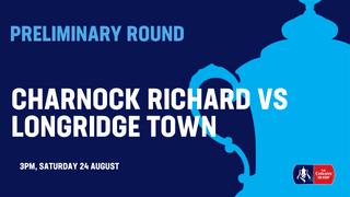 Match Preview: Charnock Richard v Longridge Town
