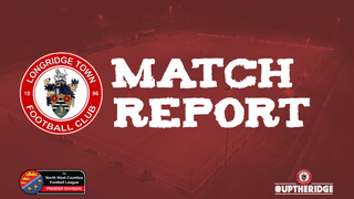 Match Report: Litherland REMYCA 0-5 Longridge Town