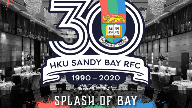 Splash of Bay - HKU Sandy Bay RFC 30th Anniversary Ball