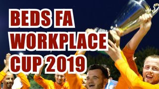 Beds FA Workplace Cup 2019 - Got what it takes to win?