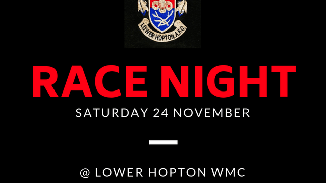 Race Night @ Lower Hopton WMC