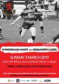 Pre-Match Lunch on Sunday 3 March 2019 - Wymondham WASPS v Kenilworth Ladies