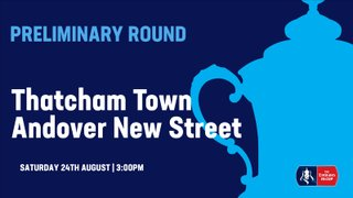 FA Cup Preview: Thatcham Town vs Andover New Street