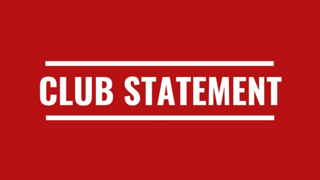 Club Statement - please read further.