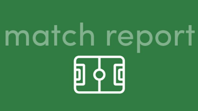 Match Report - Friendly