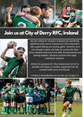 We are looking for players to join us at City of Derry RFC in Ireland.