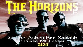 The Horizons @ The Ashes Bar