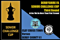 CLAY CROSS TOWN v DERBY COUNTY