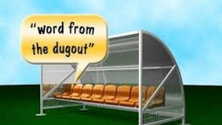 A WORD FROM THE DUGOUT