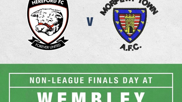 FA Vase Final Hereford FC v Morpeth Town AFC Wembley Stadium May 22nd