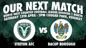 NEXT UP Steeton vs Bacup Borough