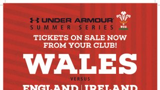 Watch Wales take on England & Ireland this summer