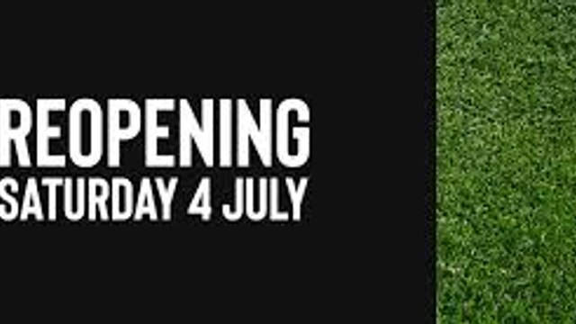 THE CLUB RE-OPENS FROM SATURDAY 4TH JULY 2020 FROM 2PM