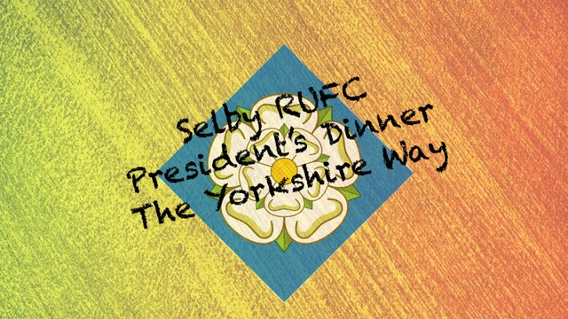 Presidents Dinner - The Yorkshire Way