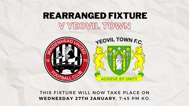 Visit of Yeovil Town rearranged