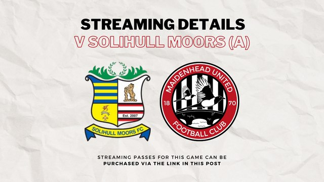 Stream Solihull Moors v Maidenhead United from your home