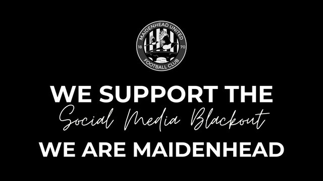 Maidenhead United supports the social media blackout