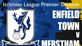 Enfield Town welcome Merstham to the QE II Stadium